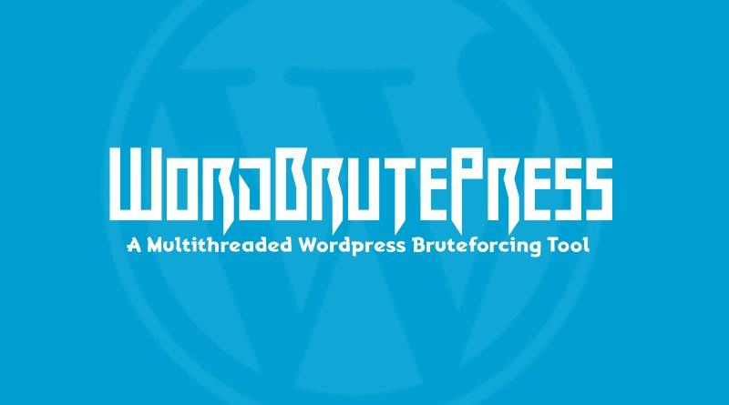 WordBrutePress – многопоточный инструмент WordPress брутфорс