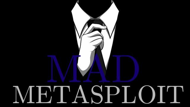 ✈ Mad-Metasploit — пользовательские модули, плагины и скрипты  Metasploit